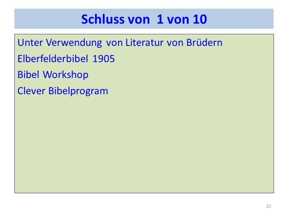 Schluss von 1 von 10 Unter Verwendung von Literatur von Brüdern Elberfelderbibel 1905 Bibel Workshop Clever Bibelprogram 20
