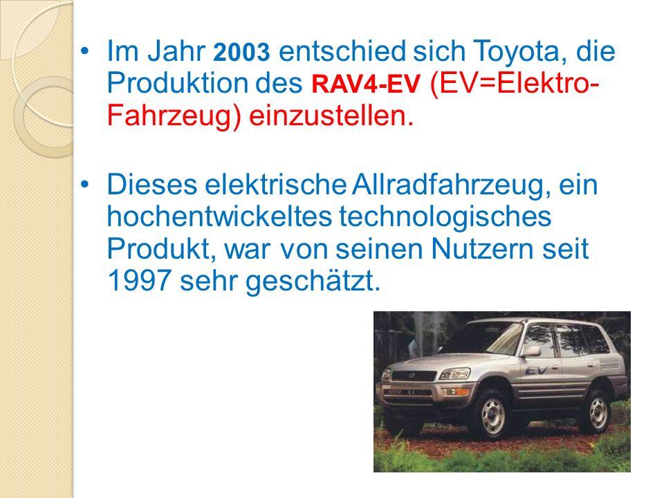Dieses elektrische Allradfahrzeug, ein hochentwickeltes technologisches Produkt, war von seinen Nutzern seit 1997 sehr geschätzt. 2003 RAV4-EVIm Jahr