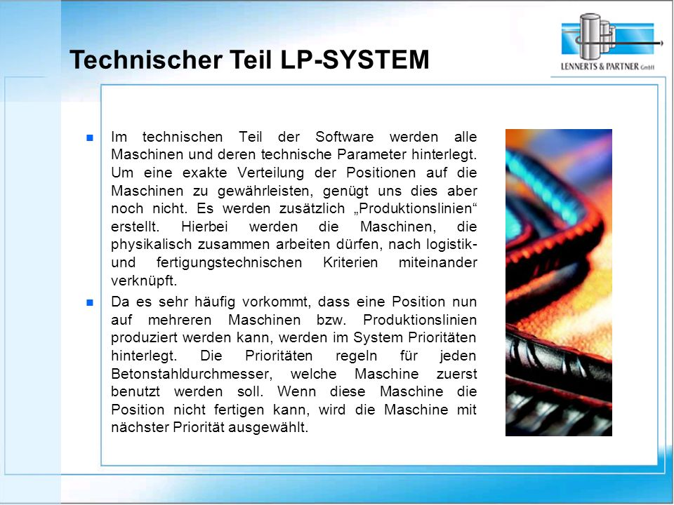 Im technischen Teil der Software werden alle Maschinen und deren technische Parameter hinterlegt.
