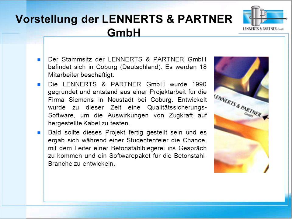 Vorstellung der LENNERTS & PARTNER GmbH n n Der Stammsitz der LENNERTS & PARTNER GmbH befindet sich in Coburg (Deutschland).