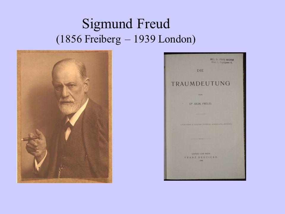 Sigmund Freud (1856 Freiberg – 1939 London)