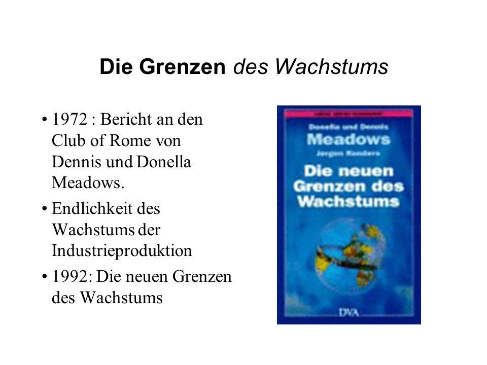 Die Grenzen des Wachstums 1972 : Bericht an den Club of Rome von Dennis und Donella Meadows. Endlichkeit des Wachstums der Industrieproduktion 1992: D