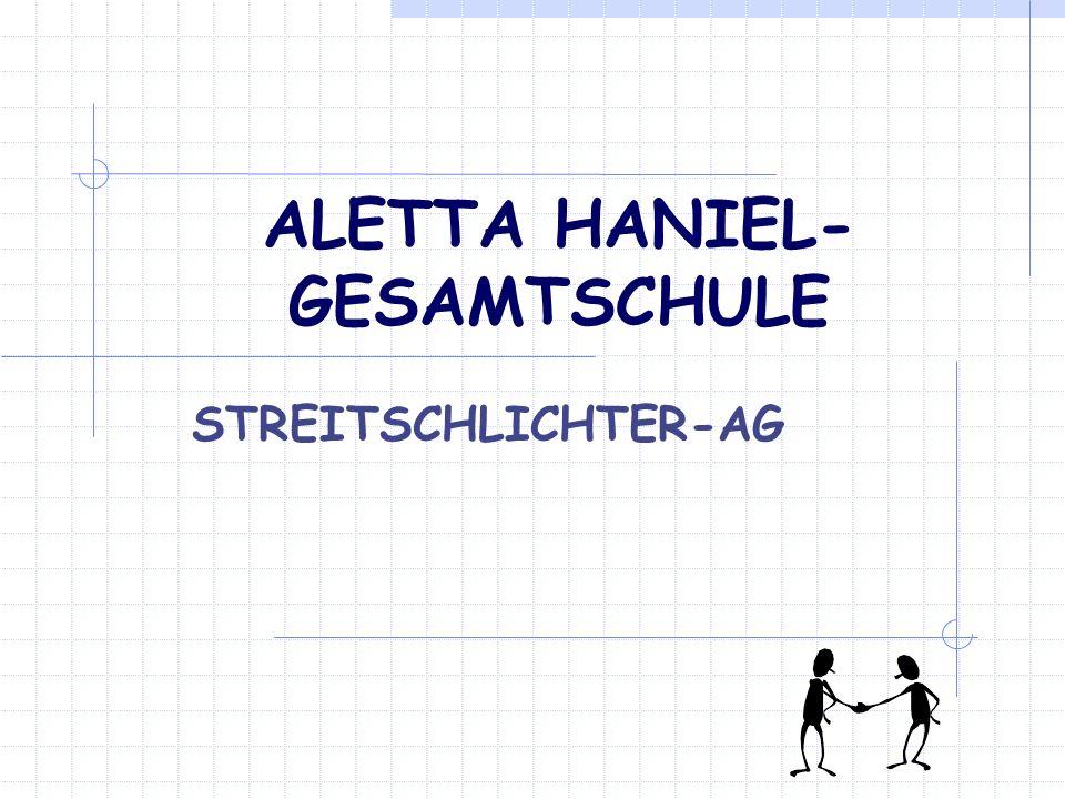 ALETTA HANIEL- GESAMTSCHULE STREITSCHLICHTER-AG