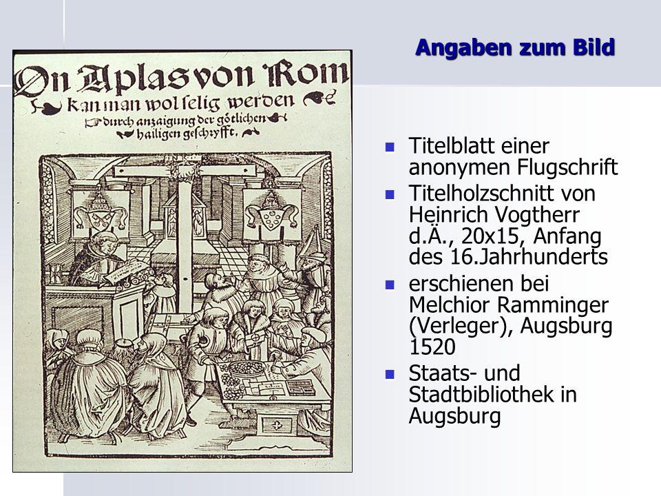 Angaben zum Bild Titelblatt einer anonymen Flugschrift Titelblatt einer anonymen Flugschrift Titelholzschnitt von Heinrich Vogtherr d.Ä., 20x15, Anfan