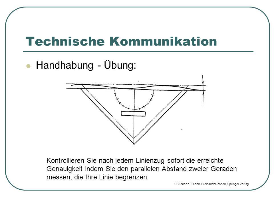 Technische Kommunikation Handhabung - Übung: Kontrollieren Sie nach jedem Linienzug sofort die erreichte Genauigkeit indem Sie den parallelen Abstand