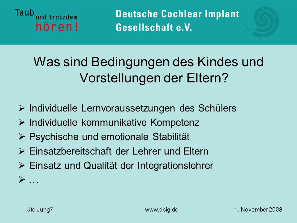 Was sind Bedingungen des Kindes und Vorstellungen der Eltern? Individuelle Lernvoraussetzungen des Schülers Individuelle kommunikative Kompetenz Psych