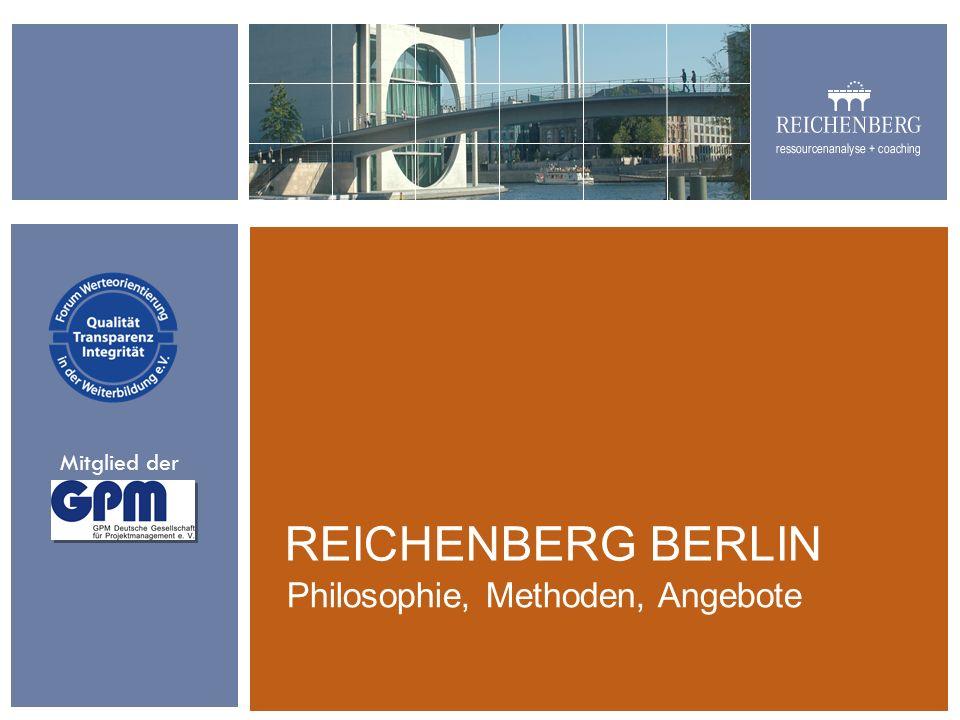 REICHENBERG BERLIN Philosophie, Methoden, Angebote Mitglied der
