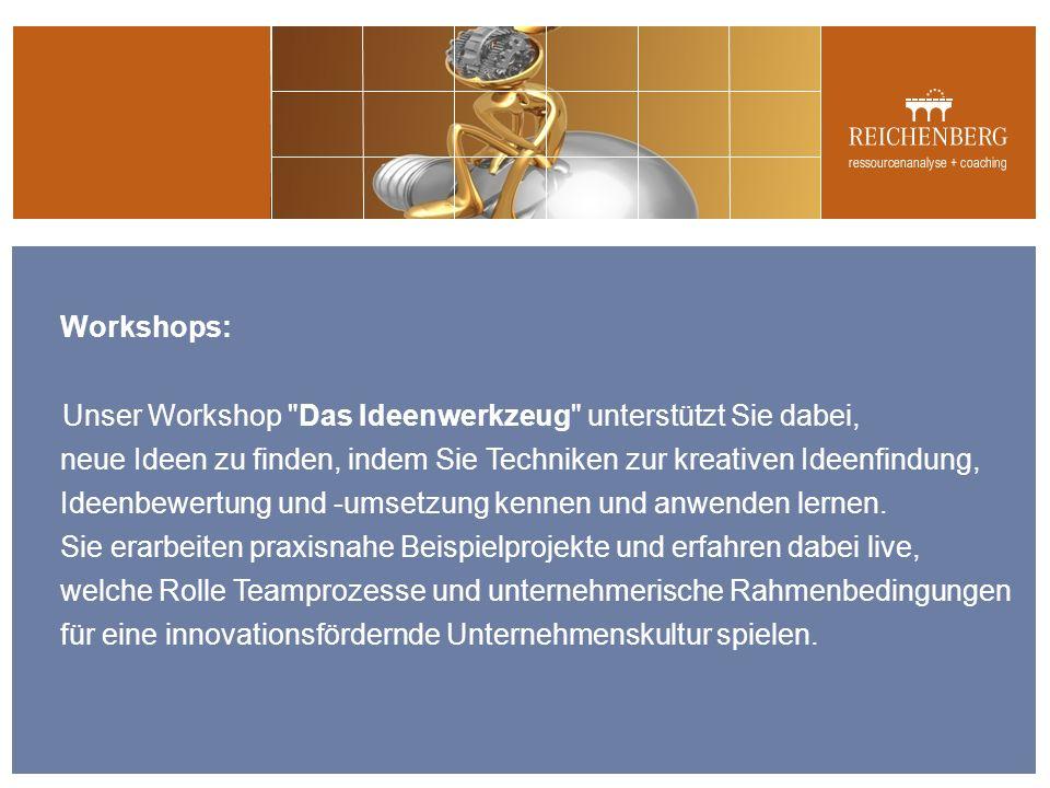 Workshops: Unser Workshop Das Ideenwerkzeug unterstützt Sie dabei, neue Ideen zu finden, indem Sie Techniken zur kreativen Ideenfindung, Ideenbewertung und -umsetzung kennen und anwenden lernen.