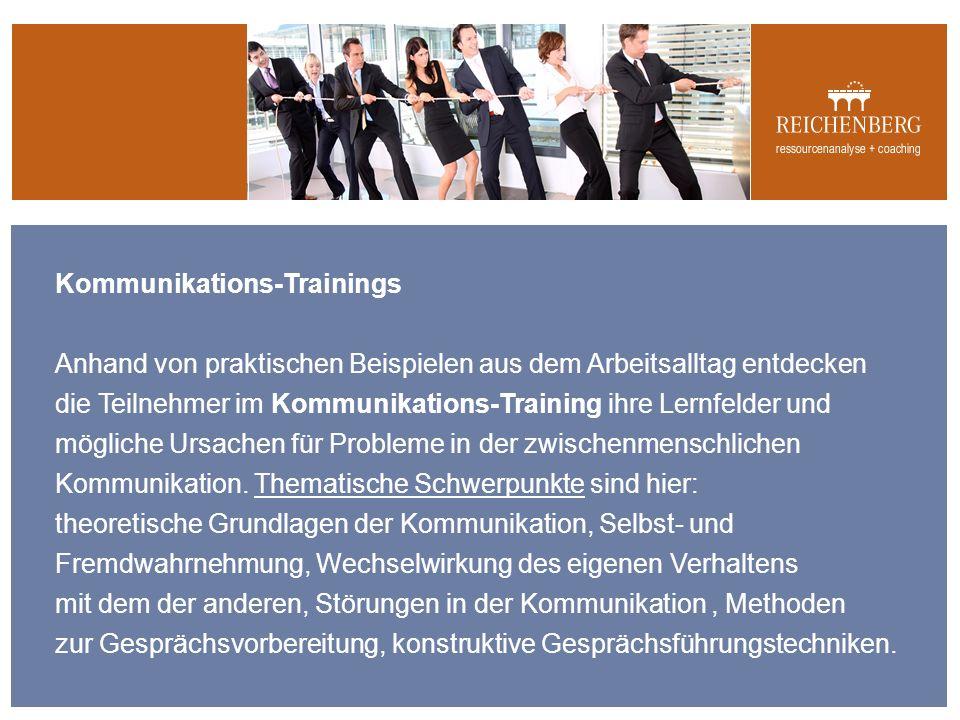 Kommunikations-Trainings Anhand von praktischen Beispielen aus dem Arbeitsalltag entdecken die Teilnehmer im Kommunikations-Training ihre Lernfelder und mögliche Ursachen für Probleme in der zwischenmenschlichen Kommunikation.
