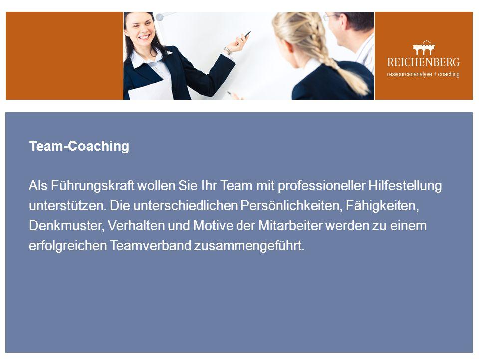 Team-Coaching Als Führungskraft wollen Sie Ihr Team mit professioneller Hilfestellung unterstützen.