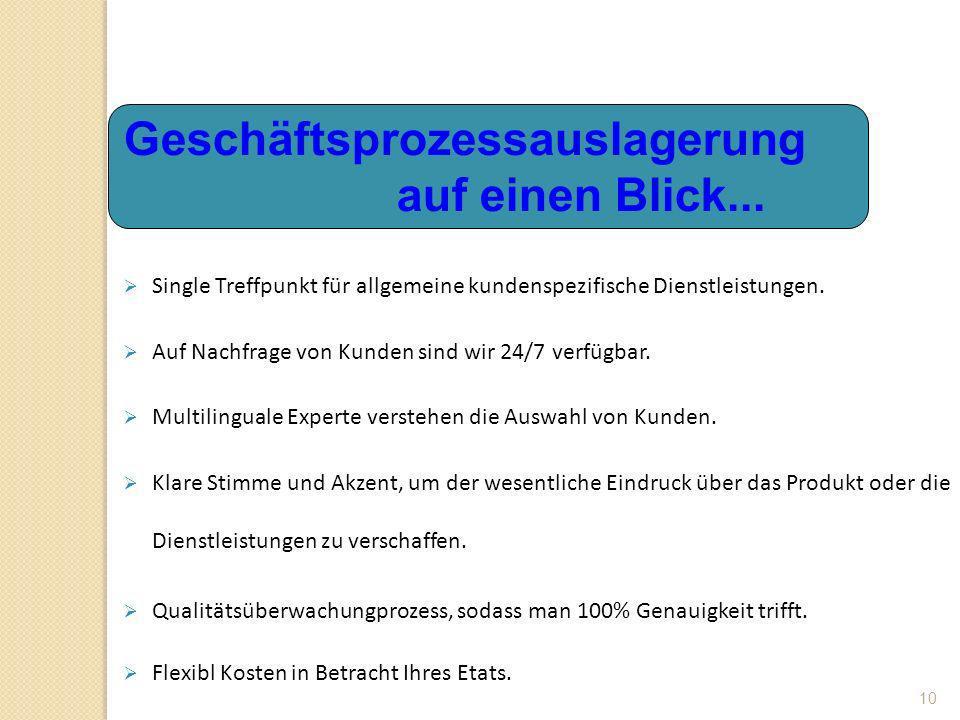 10 Single Treffpunkt für allgemeine kundenspezifische Dienstleistungen.