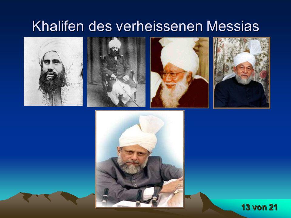 13 von 21 Khalifen des verheissenen Messias