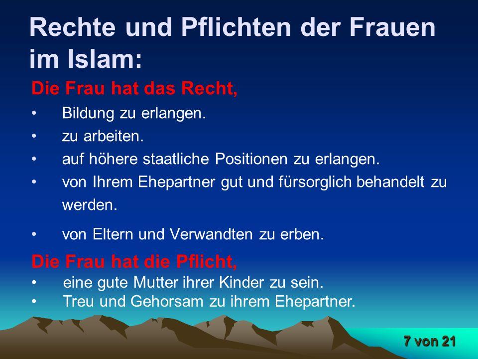 8 von 21 Rechte und Pflichten des Mannes im Islam: Der Mann hat das Recht, von seiner Ehepartnerin Liebe und Zärtlichkeit zu bekommen.