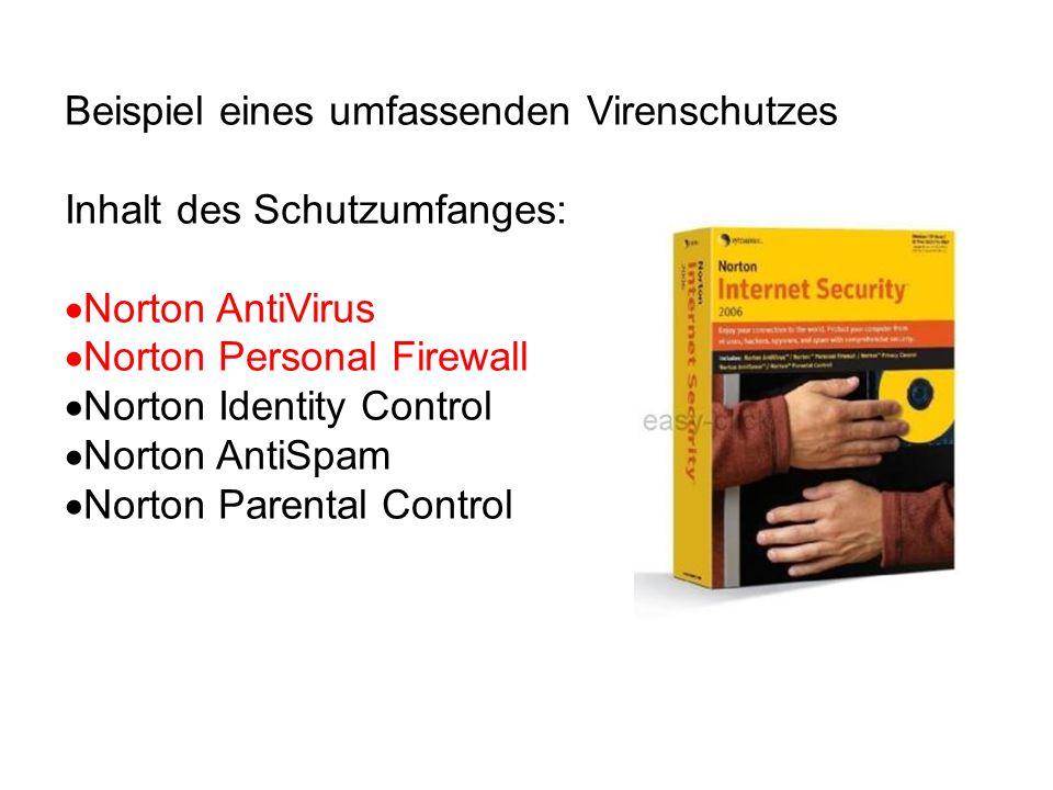 Beispiel eines umfassenden Virenschutzes Inhalt des Schutzumfanges: Norton AntiVirus Norton Personal Firewall Norton Identity Control Norton AntiSpam