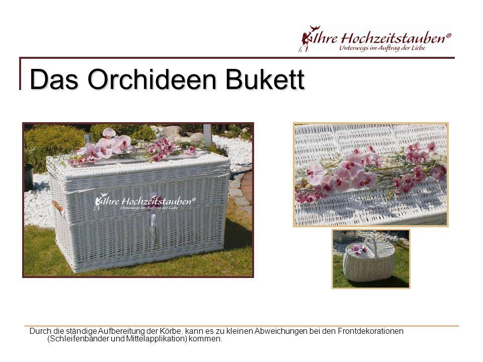 Das Orchideen Bukett Durch die ständige Aufbereitung der Körbe, kann es zu kleinen Abweichungen bei den Frontdekorationen (Schleifenbänder und Mittelapplikation) kommen.