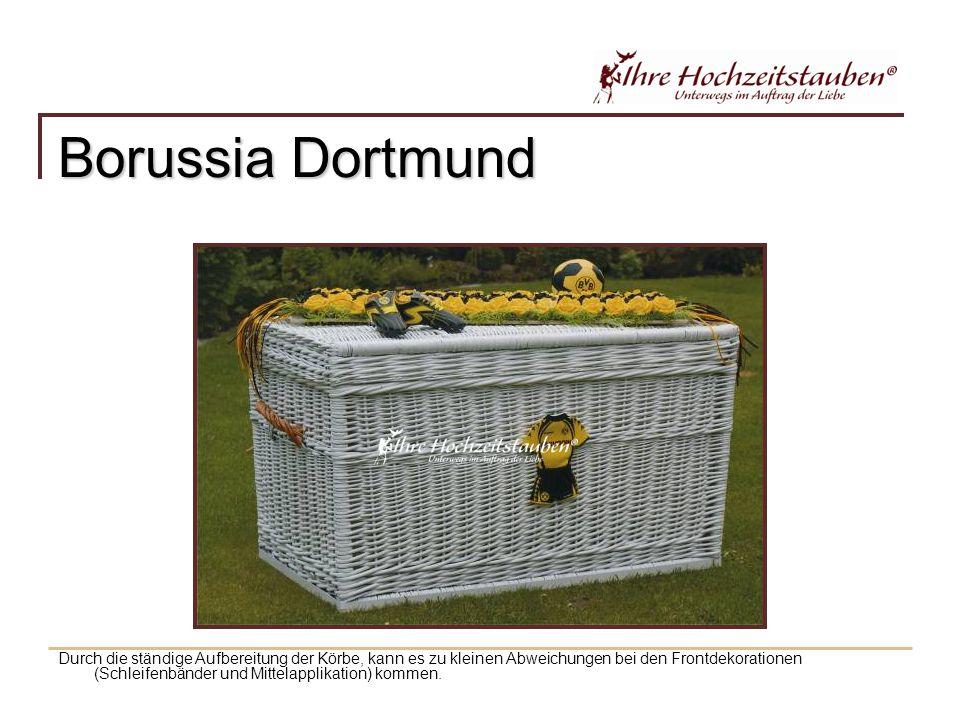 Borussia Dortmund Durch die ständige Aufbereitung der Körbe, kann es zu kleinen Abweichungen bei den Frontdekorationen (Schleifenbänder und Mittelapplikation) kommen.