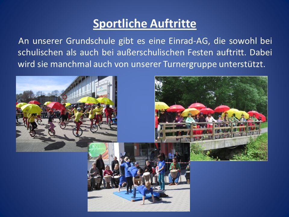 Sportliche Auftritte An unserer Grundschule gibt es eine Einrad-AG, die sowohl bei schulischen als auch bei außerschulischen Festen auftritt. Dabei wi