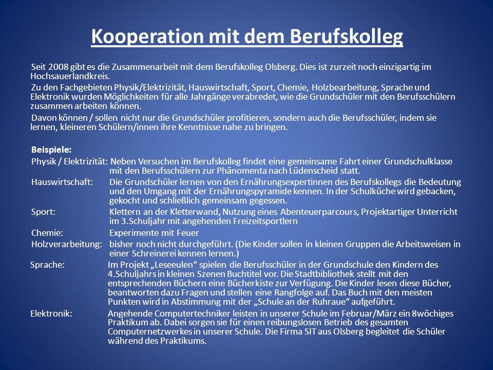 Kooperation mit dem Berufskolleg Seit 2008 gibt es die Zusammenarbeit mit dem Berufskolleg Olsberg. Dies ist zurzeit noch einzigartig im Hochsauerland