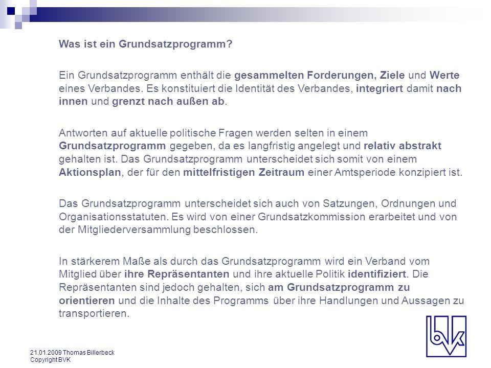 21.01.2009 Thomas Billerbeck Copyright BVK Inhaltsverzeichnis 1.