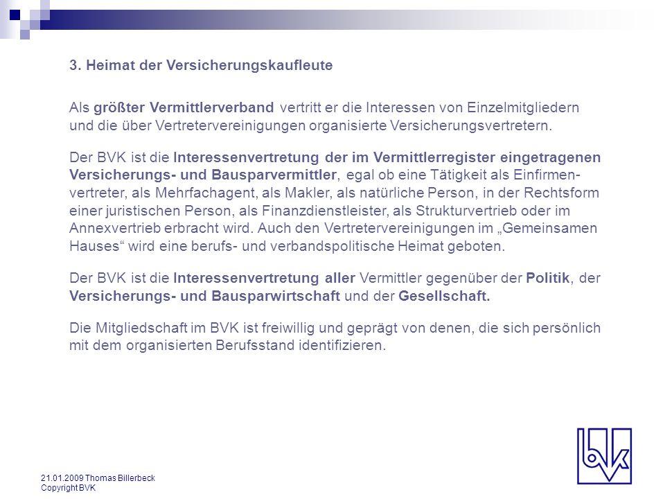 21.01.2009 Thomas Billerbeck Copyright BVK 14.