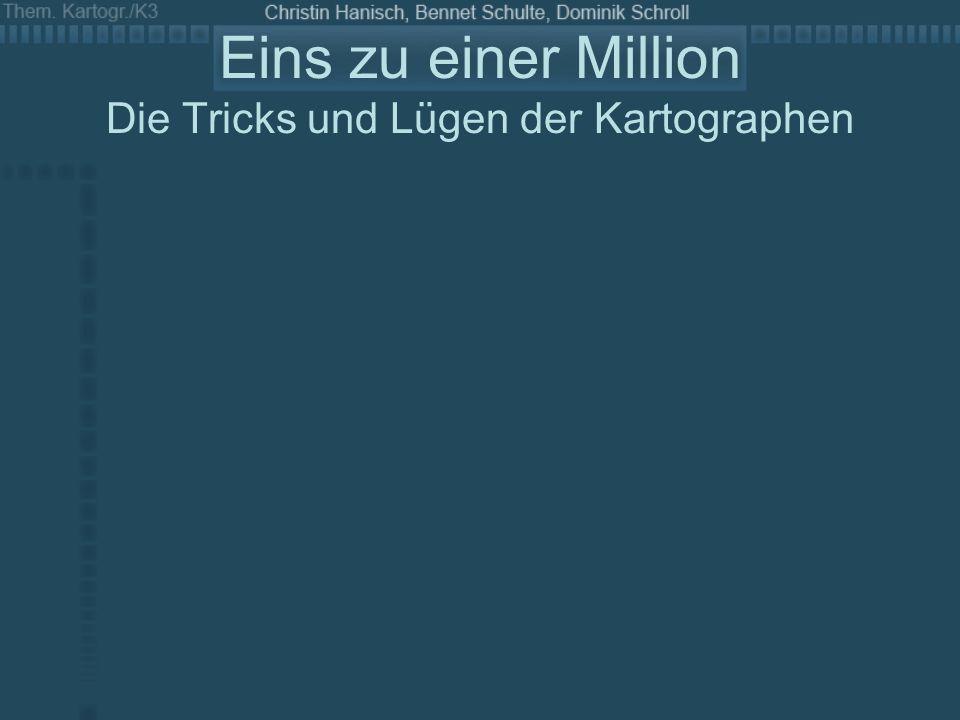 Eins zu einer Million Die Tricks und Lügen der Kartographen