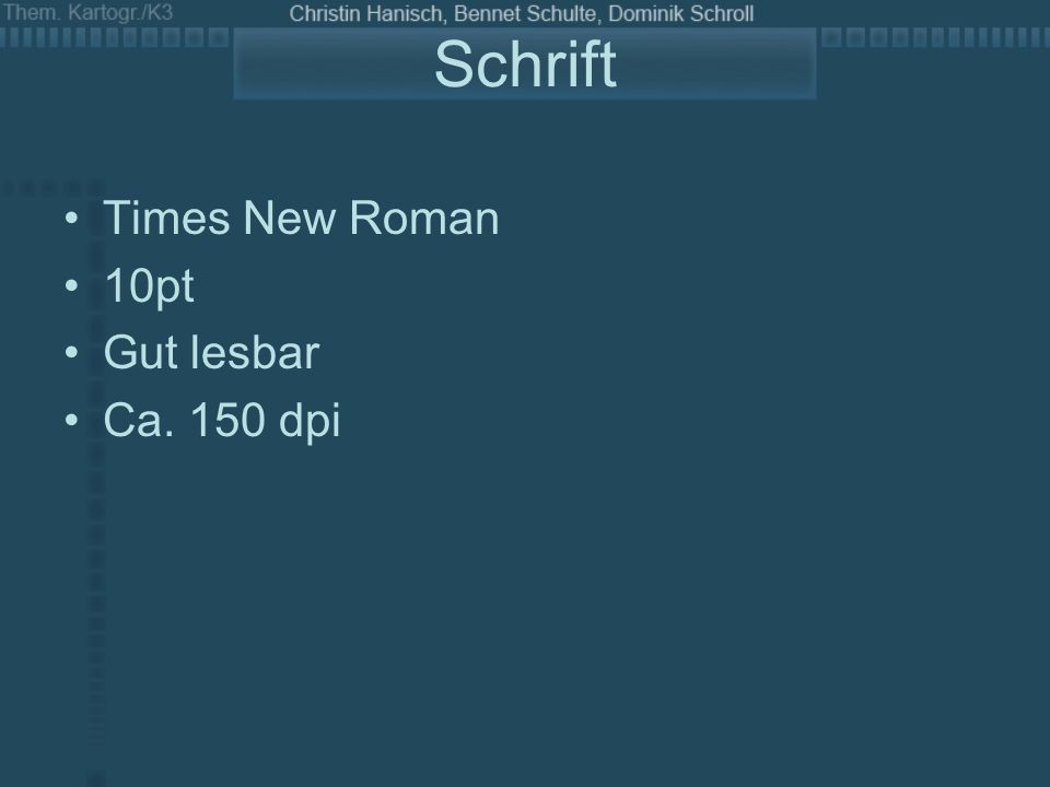 Schrift Times New Roman 10pt Gut lesbar Ca. 150 dpi