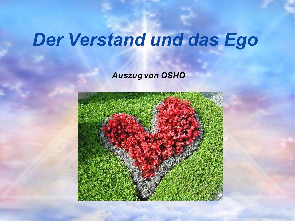 Der Verstand und das Ego Auszug von OSHO