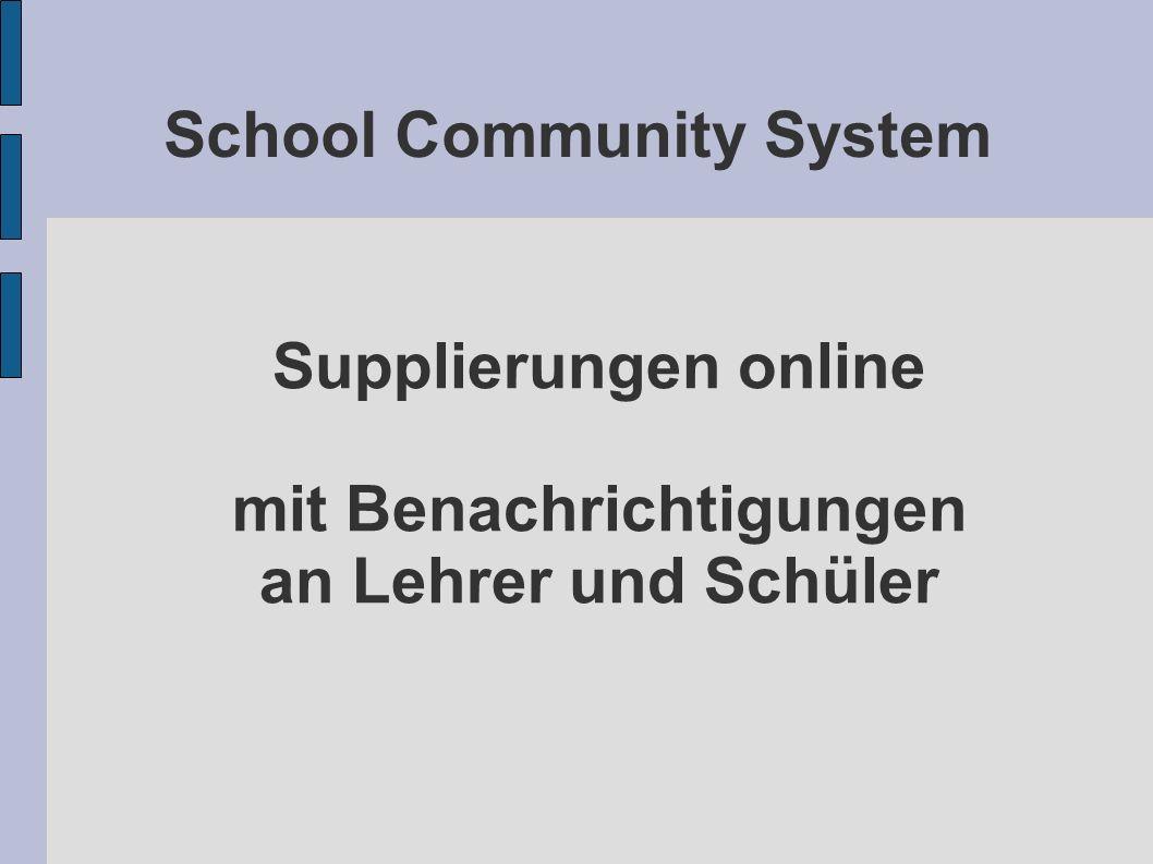 School Community System Supplierungen online mit Benachrichtigungen an Lehrer und Schüler