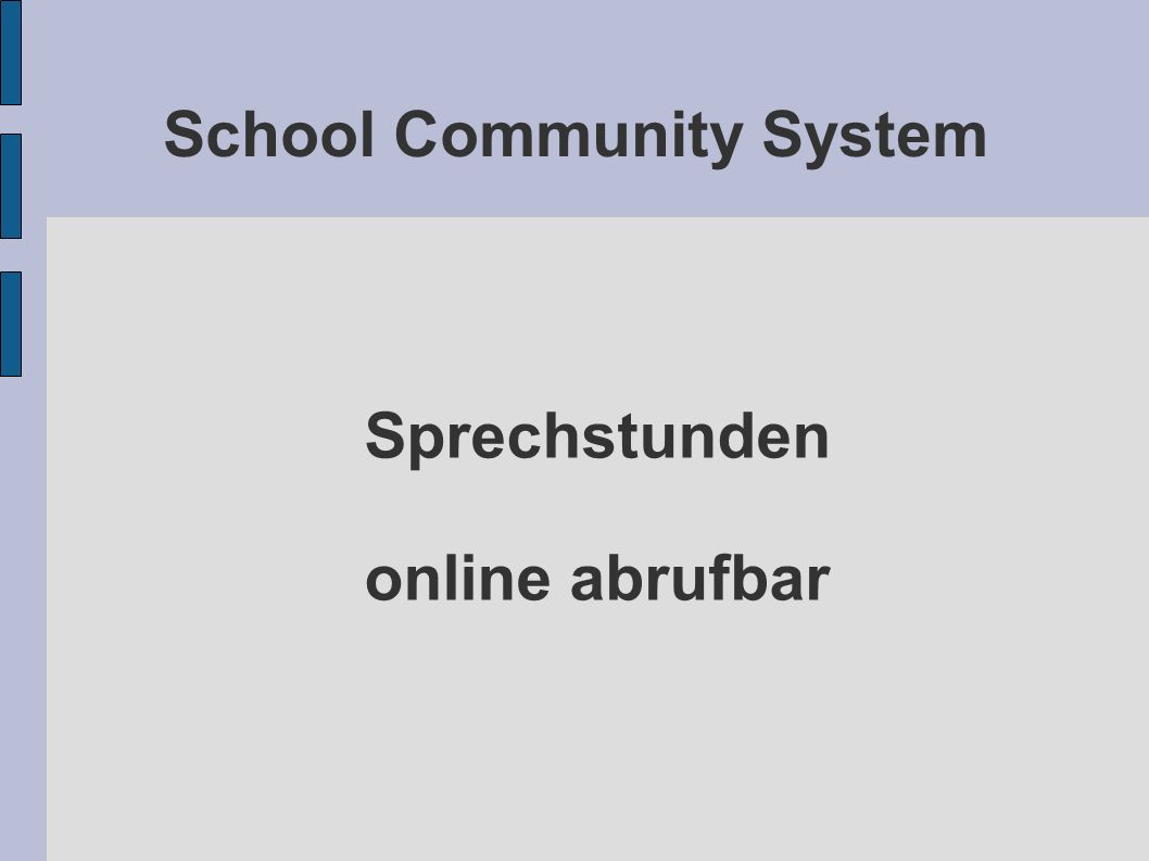 School Community System Sprechstunden online abrufbar