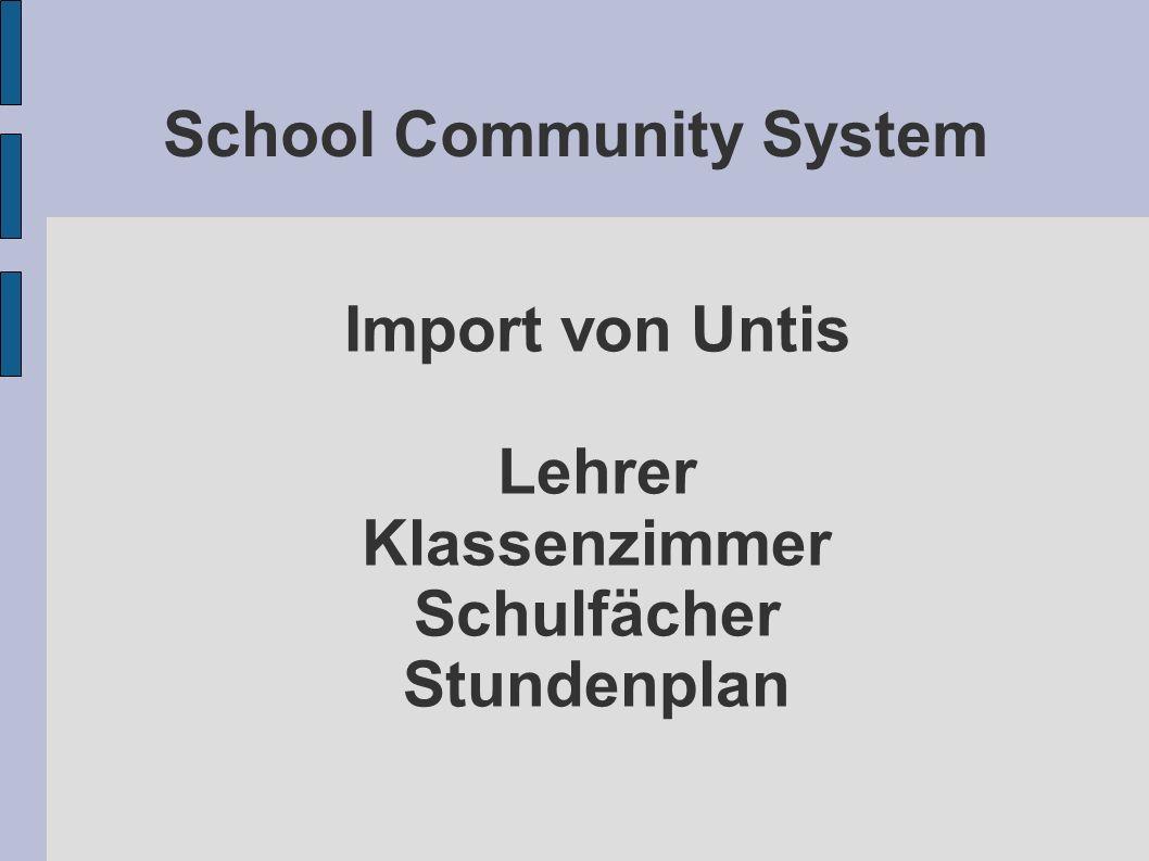 School Community System Import von Untis Lehrer Klassenzimmer Schulfächer Stundenplan
