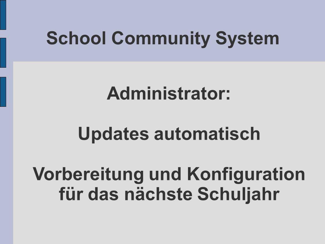 School Community System Administrator: Updates automatisch Vorbereitung und Konfiguration für das nächste Schuljahr