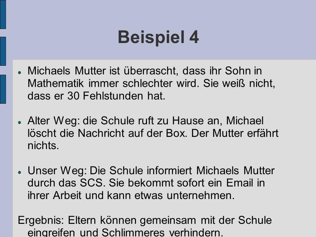 Beispiel 4 Michaels Mutter ist überrascht, dass ihr Sohn in Mathematik immer schlechter wird. Sie weiß nicht, dass er 30 Fehlstunden hat. Alter Weg: d