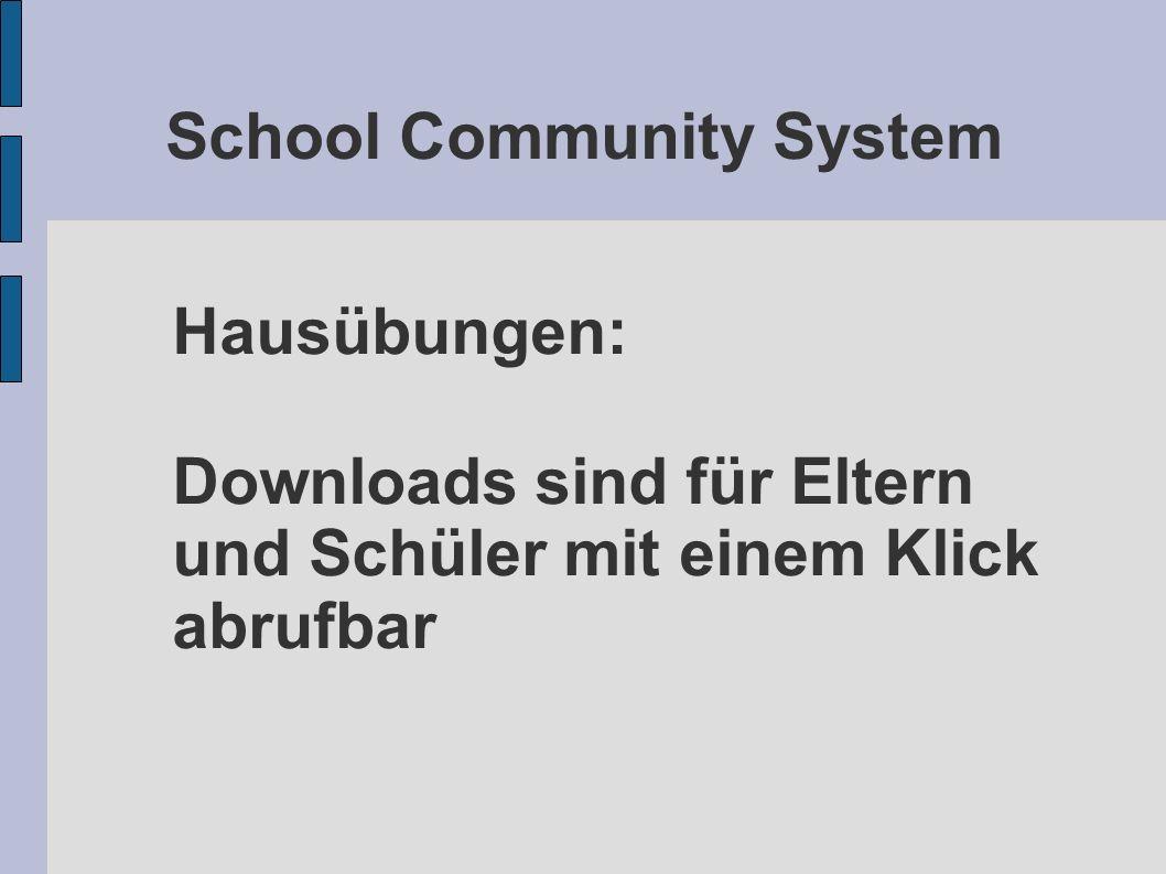 School Community System Hausübungen: Downloads sind für Eltern und Schüler mit einem Klick abrufbar