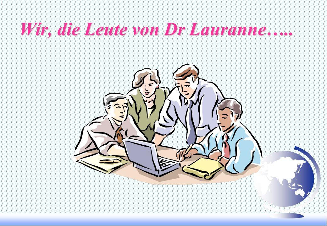 DR.LAURANNE ENTWICKLUNG IM AUSLAND F Unterstützt mit Marketing oder technische Lösungen zu Verkäufe-Agenten und/oder Kosmetiker-Staff unserer fremden
