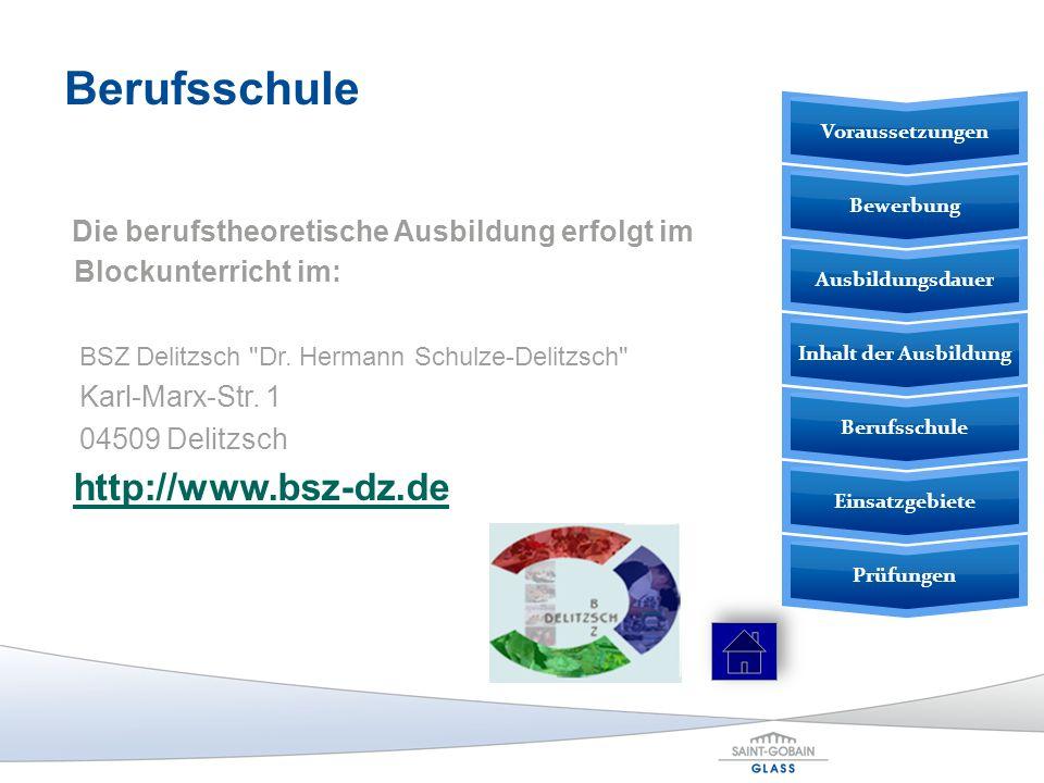Die berufstheoretische Ausbildung erfolgt im Blockunterricht im: BSZ Delitzsch