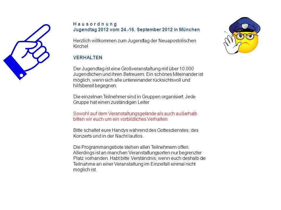 H a u s o r d n u n g Jugendtag 2012 vom 24.-16.