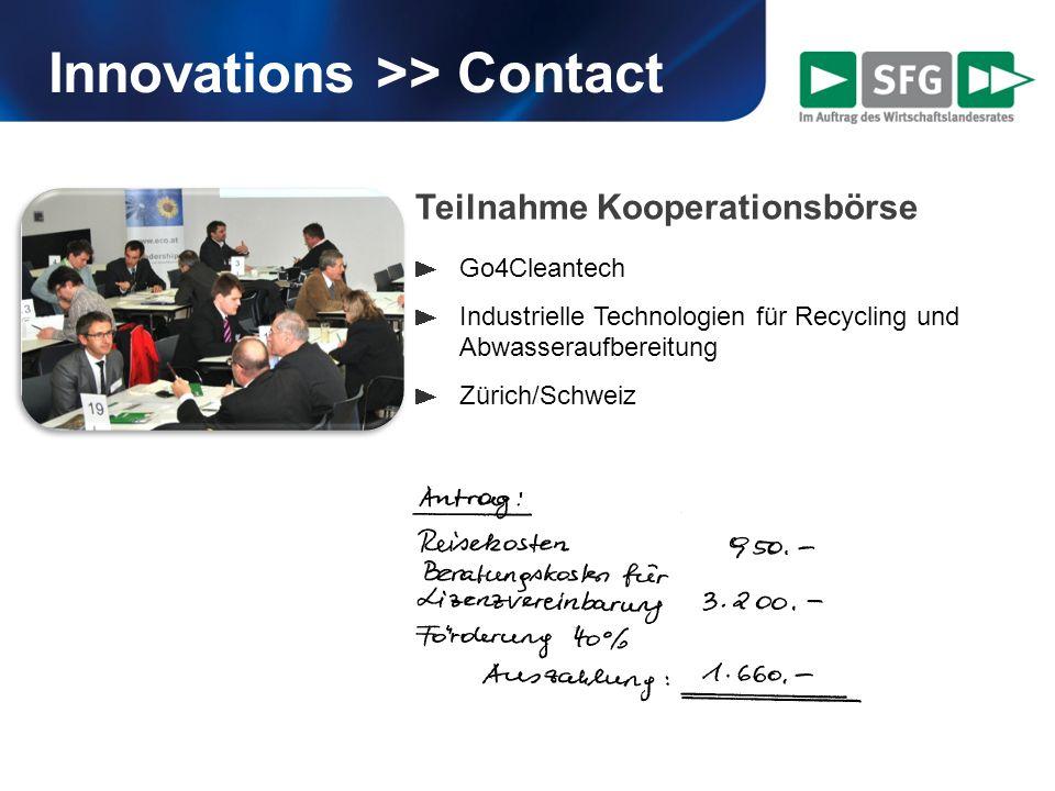 Innovations >> Contact Teilnahme Kooperationsbörse Go4Cleantech Industrielle Technologien für Recycling und Abwasseraufbereitung Zürich/Schweiz