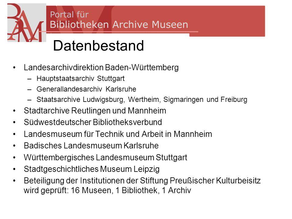 Datenbestand Landesarchivdirektion Baden-Württemberg –Hauptstaatsarchiv Stuttgart –Generallandesarchiv Karlsruhe –Staatsarchive Ludwigsburg, Wertheim,