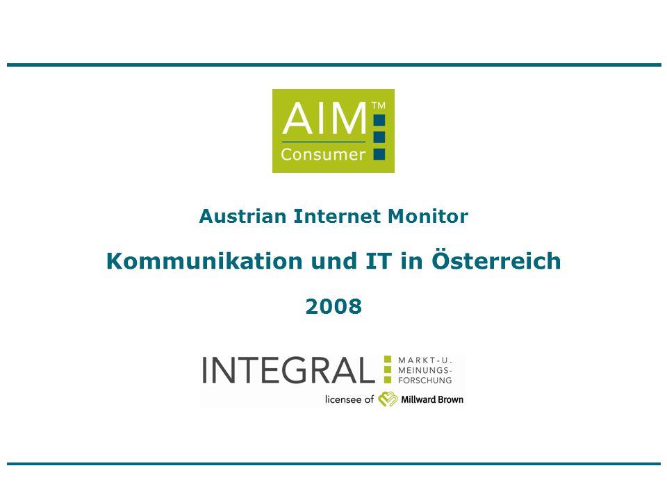 Austrian Internet Monitor Business Kommunikation und IT in österreichischen Unternehmen Oktober 2007