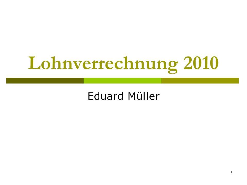1 Lohnverrechnung 2010 Eduard Müller