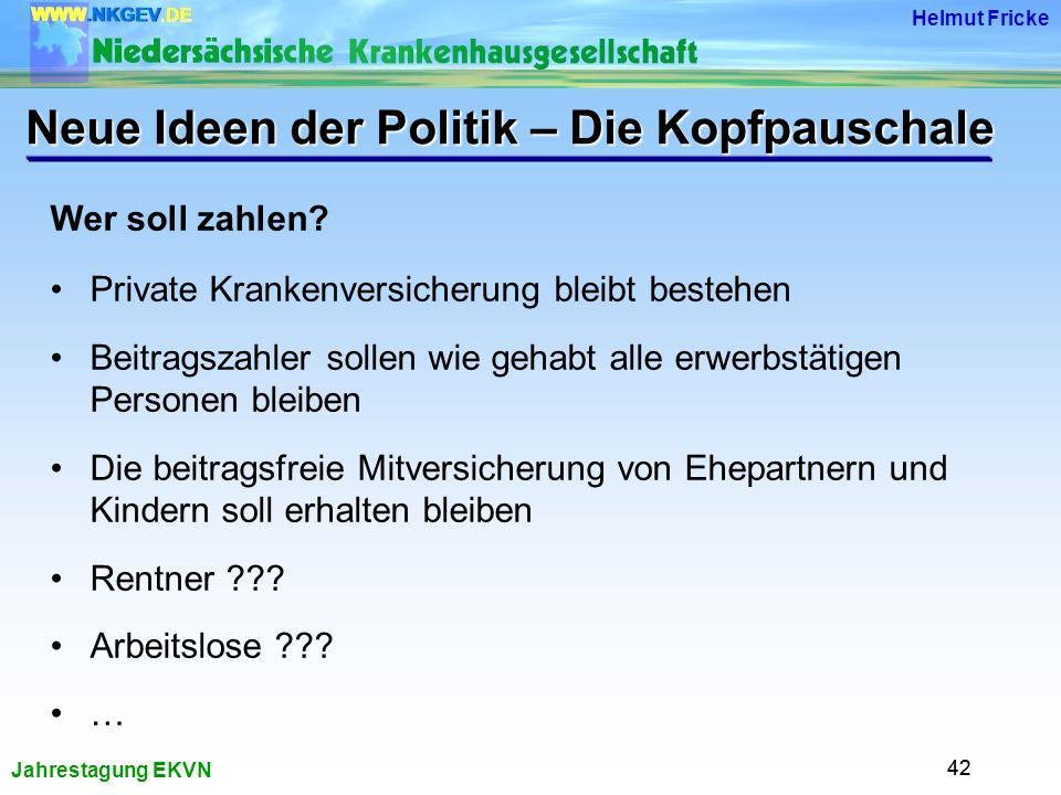 Jahrestagung EKVN Helmut Fricke 42 Wer soll zahlen.