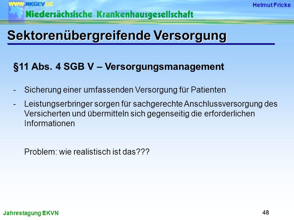 Jahrestagung EKVN Helmut Fricke 48 §11 Abs.