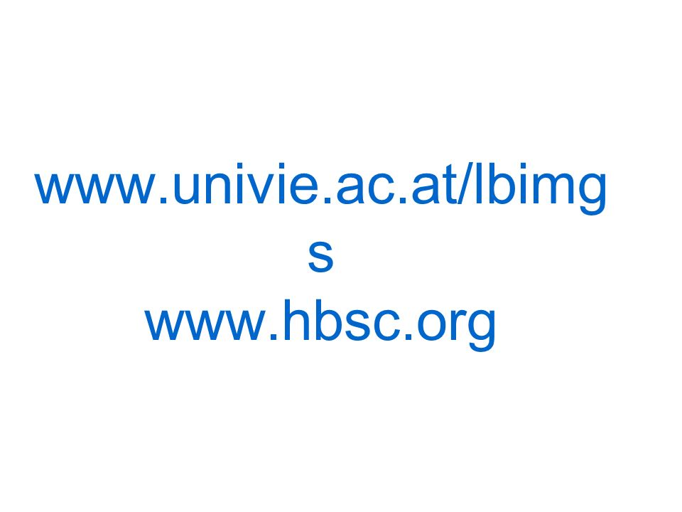 www.univie.ac.at/lbimg s www.hbsc.org