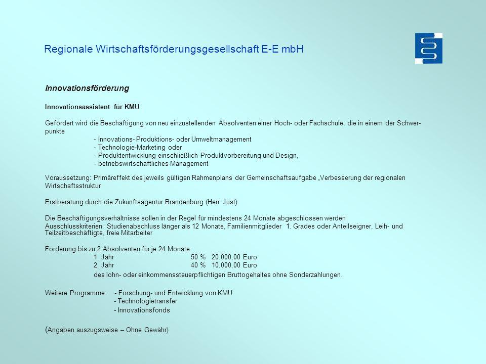 Regionale Wirtschaftsförderungsgesellschaft E-E mbH Liquiditätsprobleme .