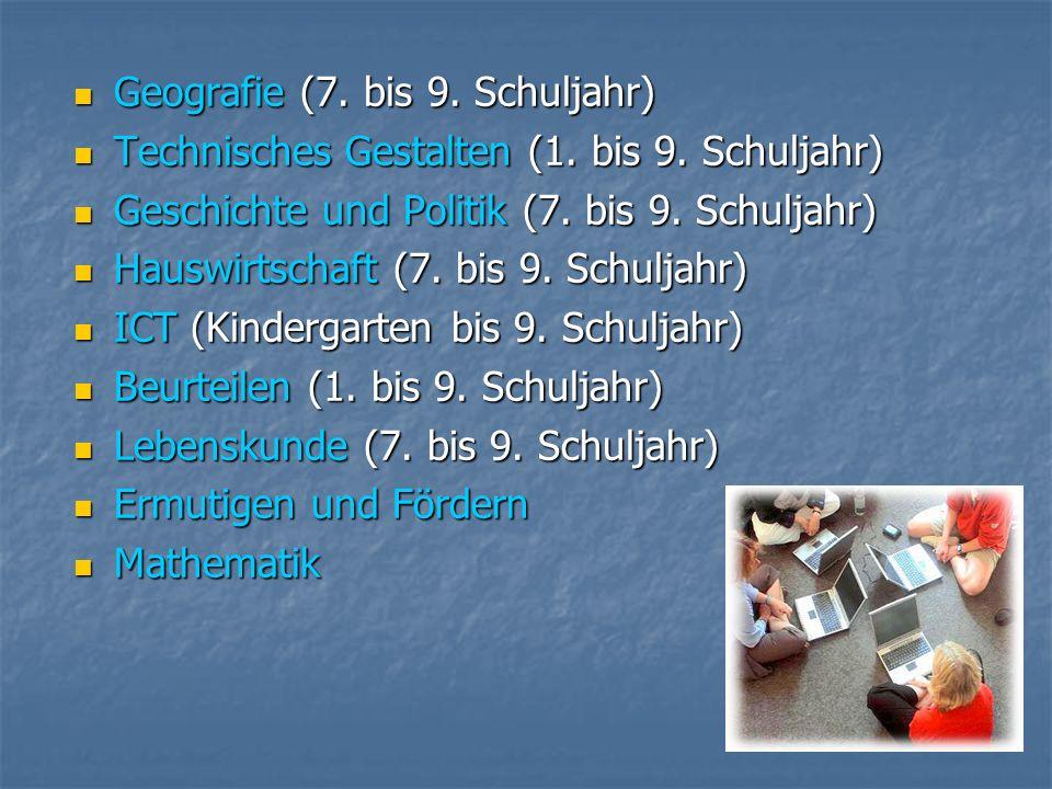 Geografie (7. bis 9. Schuljahr) Geografie (7. bis 9.