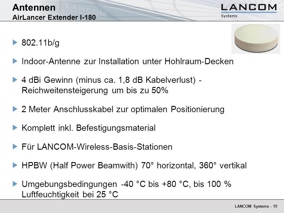 LANCOM Systems - 19 Antennen AirLancer Extender I-180 802.11b/g Indoor-Antenne zur Installation unter Hohlraum-Decken 4 dBi Gewinn (minus ca. 1,8 dB K