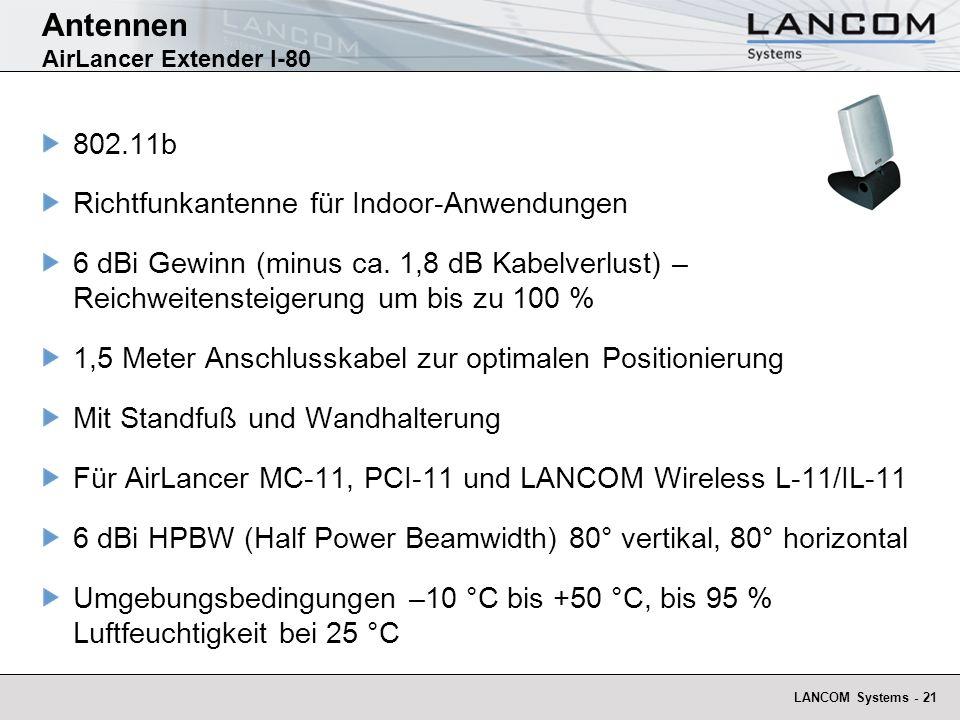 LANCOM Systems - 21 Antennen AirLancer Extender I-80 802.11b Richtfunkantenne für Indoor-Anwendungen 6 dBi Gewinn (minus ca. 1,8 dB Kabelverlust) – Re