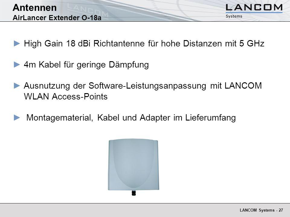 LANCOM Systems - 27 Antennen AirLancer Extender O-18a High Gain 18 dBi Richtantenne für hohe Distanzen mit 5 GHz 4m Kabel für geringe Dämpfung Ausnutz