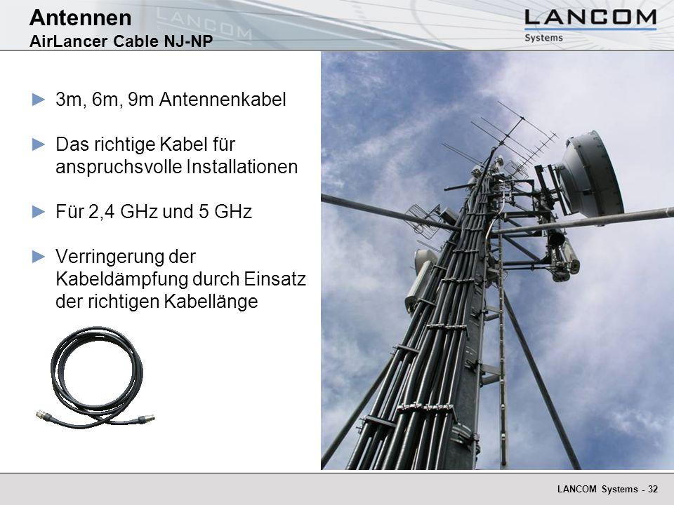 LANCOM Systems - 32 Antennen AirLancer Cable NJ-NP 3m, 6m, 9m Antennenkabel Das richtige Kabel für anspruchsvolle Installationen Für 2,4 GHz und 5 GHz