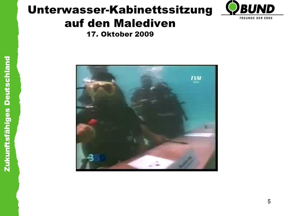 Zukunftsfähiges Deutschland 5 Unterwasser-Kabinettssitzung auf den Malediven 17. Oktober 2009